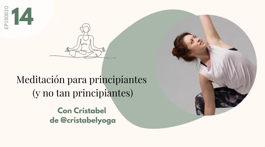 meditacion para principiantes con Cristabel Yoga